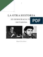 La Otra Historia-miguel Silva Denis