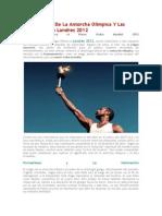 El Significado De La Antorcha Olímpica Y Las Olimpiadas En Londres 2012