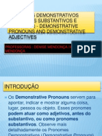 Pronomes Demonstrativos (Pronomes Substantivos e Adjetivos)