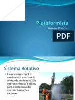Plataformista - Sistema Rotativo