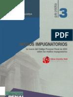 MEDIOS IMPUGNATORIOS Lo nuevo del Código Procesal Penal de 2004 sobre los medios impugnatorios