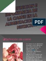 Definicion e Importancia de La Carne en La