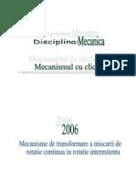 Mecanisme de Transformare a Miscarii de Rotatie Continua in Rotatie Intermitenta