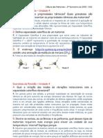 Ciencias dos Materiais - Exercicios de Revisão 04 a 07