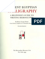Fischer, Henry George. 1999. Ancient Egyptian Calligraphy a Beginners Guid