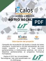Boteo Becalos Mayo 2013