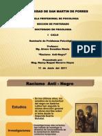 Racismo Anti - Negro - 11.06.2011