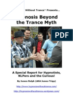 Hypnosis Beyond the Trance Myth
