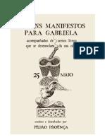 Pedro Proença, Alguns Manifestos para Gabriela