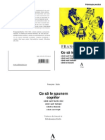 Francoise Dolto-Ce Spunem Copiilor
