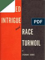 Red Intrigue&Race Turmoil-Zygmund Dobbs