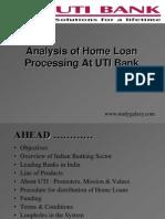 Analysis of Home Loan Processing at UTI Bank