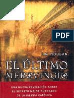 Hougan, Jim - El Ultimo Merovingio