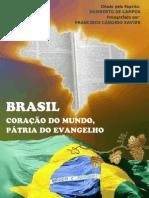 L12 - Brasil Coração do Mundo PAtria do Evangelho - Francisco Cândido Xavier