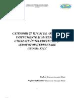 Categorii și tipuri de aparate, instrumente și materiale utilizate în teledetecție și aerofotointerpretare geografică