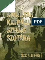 Kis Tamás - A magyar katonai szleng szótára
