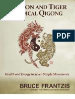 Dragon and Tiger Qi Gong