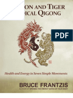Dragon and Tiger Qi Gong