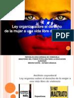 Ley orgánica  sobre el derecho de las mujeres de una vida libre de violencia expo