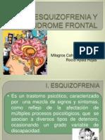 Esquizofrenia y Sindrome Frontal