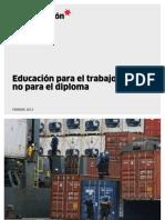 Educacion Para El Trabajo, No Para El Diploma