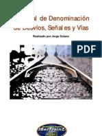 Denominación vías, desvíos y señales