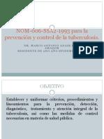 NOM-006-SSA2-1993 para la prevención y control de la Tb