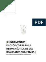 FUNDAMENTOS FILOSÓFICOS PARA LA HERMENÉUTICA DE LAS REALIDADES SUBJETIVAS