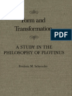 Frederic M. Schroeder Form and Transformation a Study in the Philosophy of Plotinus McGill-Queens Studies in the History of Ideas 1992