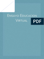 Ensayo Educacion Virtual Tic
