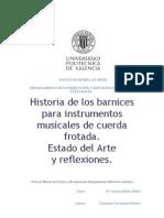 Historia de Los Barnices Para Instrumentos de Cuerda Frotada_ Estado Del Arte y Reflexiones