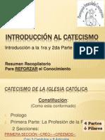 Introduccion Al CATECISMO 1ra Parte