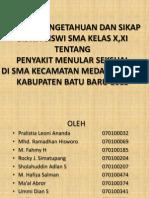 Tingkat Pengetahuan dan Sikap Siswa-Siswi SMA Medang Deras.pptx