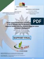 ETUDES COMPORTEMENTALES ET BIOLOGIQUES DU VIH ET DE LA SYPHILIS CHEZ LES HOMMES AYANT DES RAPPORTS SEXUELS AVEC LES HOMMES DANS LES ZONES URBAINES À MADAGASCAR (2010)