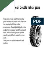 Herringbone or Double Helical Gears