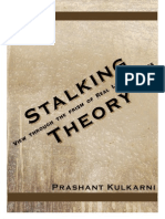 Stalking Theory- View Through Prism of Real Life Practices