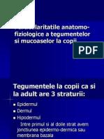 Particularitatile anatomo-fiziologice a tegumentelor si mucoaselor la copii.ppt