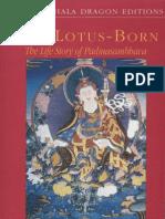 Yeshe Tsogyal - The Lotus Born - The Life Story of Padmasambhava