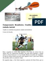 Campeonato Brasileiro; Confira Os Jogos Da Rodada Inicial