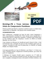 Botafogo-PB e Treze iniciam disputa pelo título do Campeonato Paraibano