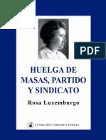 16334937 Luxemburg Rosa Huelga de Masas Partido y Sindicatos 1906