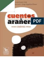Chávez - Cuentos del Arañero 23-03-2013