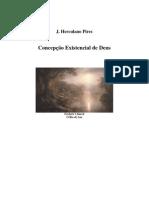 J. Herculano Pires - Concepcao Existencial de Deus