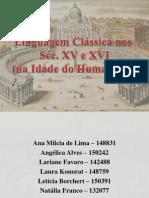 Linguagem Clássica Séc XV XVI