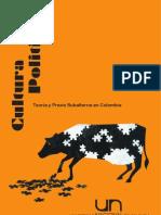 Cultura Política, Teoría y Praxis Subalterna en Colombia