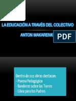La Educacion a Traves Del Colectivo Makarenco