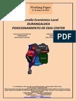 Desarrollo Económico Local. DURANGALDEA. POSICIONAMIENTO DE EKAI CENTER (Es) Local Economic Development. DURANGALDEA. EKAI CENTER'S POSITION (Es) Tokiko Ekonomi Garapena. DURANGALDEA. EKAI CENTER-EN KOKAPENA (Es)