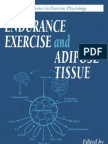 (Exercise Physiology) Dora M. Berman, Barbara Nicklas-Endurance Exercise and Adipose Tissue-Informa Healthcare (2001)