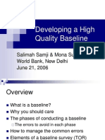 Developing High Quality Baseline