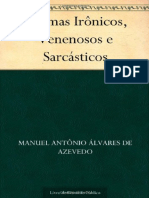 Poemas Ironicos, Venenosos e Sarcasticos - Manuel Antonio Alvares de Azevedo